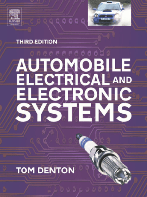 Automobile electrical and electronic systems TOM DENTON