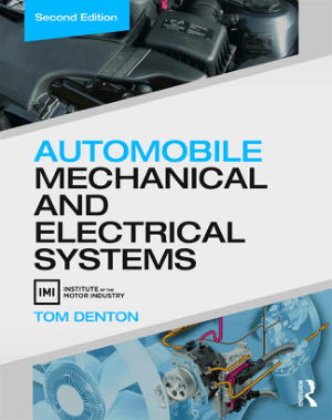 Automobile Mechanical and Electrical Systems Second Edition Tom Denton