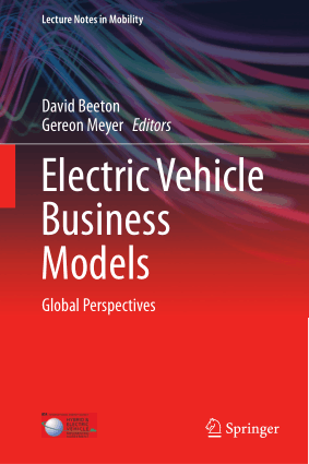 Electric Vehicle Business Models Global Perspectives David Beeton
