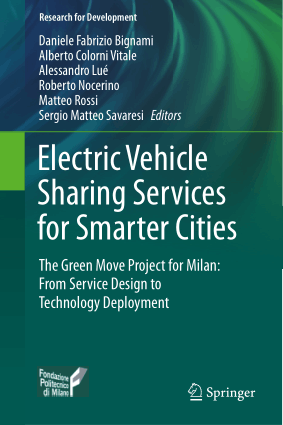 Electric Vehicle Sharing Services for Smarter Cities Daniele Fabrizio Bignami