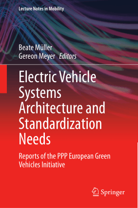 Electric Vehicle Systems Architecture and Standardization Needs Beate Muller