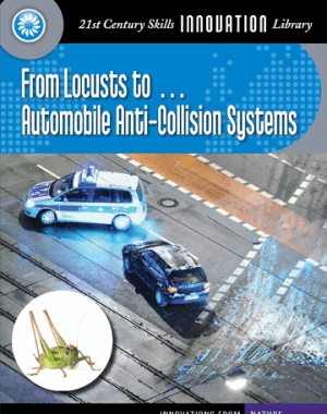 From Locusts to Automobile Anti Collision Systems by Wil Mara