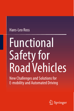 Functional Safety for Road Vehicles Hans Leo Ross
