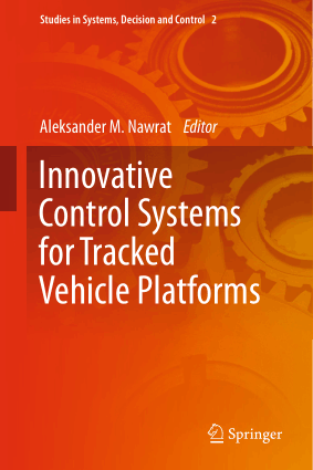 Innovative Control Systems for Tracked Vehicle Platforms Aleksander M Nawrat