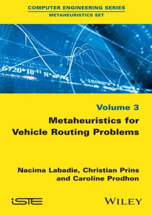 Metaheuristics for Vehicle Routing Problems Volume 3 Nacima Labadie