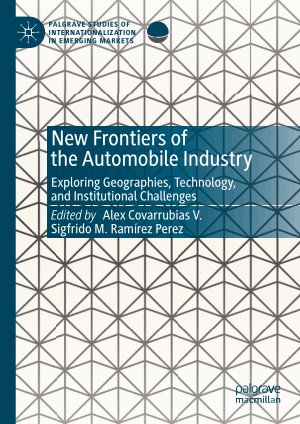 New Frontiers Of The Automobile Industry Alex Covarrubias