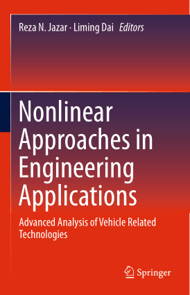 Nonlinear Approaches in Engineering Applications Advanced Analysis of Vehicle Related Technologies Reza N Jazar