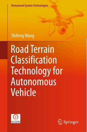 Road Terrain Classification Technology for Autonomous Vehicle Shifeng Wang