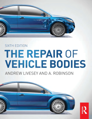 The Repair of Vehicle Bodies Andrew Livesey