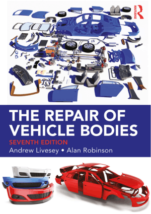 The Repair of Vehicle Bodies Seventh Edition ANDREW LIVESEY