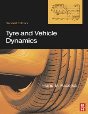 Tyre and Vehicle Dynamics by Hans B. Pacejka
