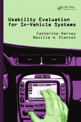 Usability evaluation for in vehicle systems Catherine Harvey