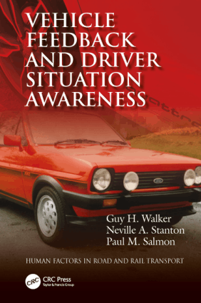 Vehicle Feedback and Driver Situation Awareness Guy H Walker