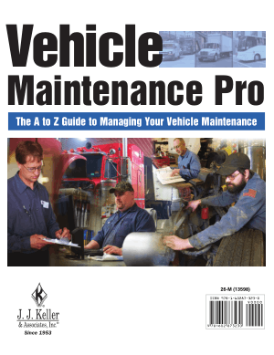 Vehicle Maintenance Pro The A to Z Guide to Managing Your Vehicle Maintenance Operation J J Keller