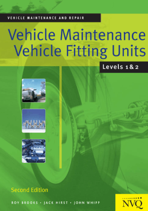 Vehicle Maintenance Vehicle Fitting Units Level 1 and 2 by Roy Brooks Jack Hirst and John Whipp