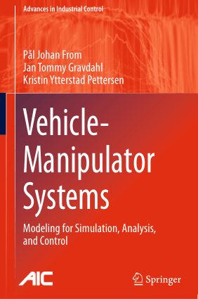 Vehicle Manipulator Systems Modeling for Simulation Analysis and Control Pal Johan From