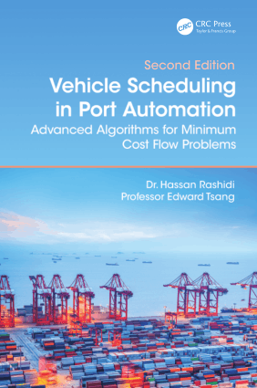 Vehicle Scheduling in Port Automation Advanced Algorithms for Minimum Cost Flow Problems Second Edition