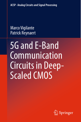 5G and E-Band Communication Circuits in Deep-Scaled CMOS Marco Vigilante