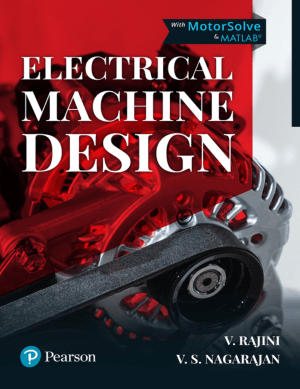 Electrical Machine Design by V. Rajini and V. S. Nagarajan