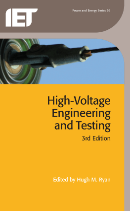 High-Voltage Engineering and Testing 3rd Edition by Edited by Hugh M. Ryan