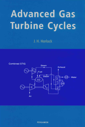 Advanced Gas Turbine Cycles by J.H. Horlock