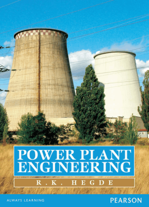 Power Plant Engineering by R. K. Hegde