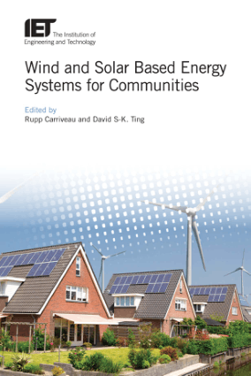 Wind and Solar Based Energy Systems for Communities by by Rupp Carriveau and David S-K. Ting