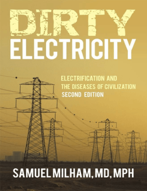 Dirty Electricity Second Edition by Samuel Milham