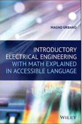Introductory Electrical Engineering with Math Explained in Accessible Language by Magno Urbano