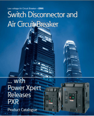 Switch Disconnector and Air Circuit Breaker Manual