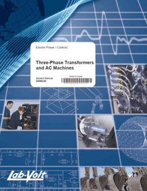 Three-Phase Transformers and AC Machines Student Manual
