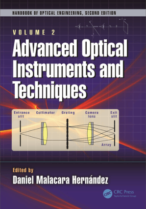 Advanced Optical Instruments and Techniques Volume 2 Edited by Daniel Malacara Hernandez