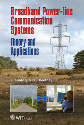Broadband Power-Line Communication Systems Theory and Applications by J Anatory and N Theethayi