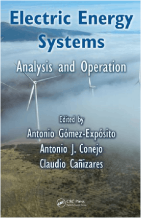 Electric Energy Systems Analysis and Operation Edited by Antonio Gomez Exposito
