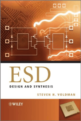 ESD Design and Synthesis by Steven H. Voldman