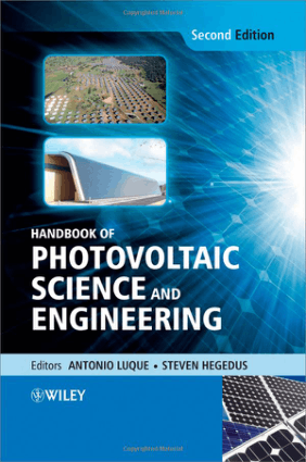 Handbook of Photovoltaic Science and Engineering Second Edition by Antonio Luque and Steven Hegedus