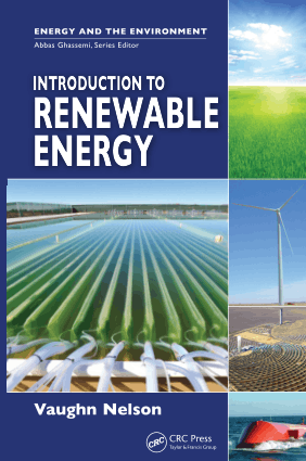 Introduction to Renewable Energy by Vaughn Nelson
