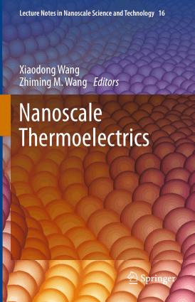 Nanoscale Thermoelectrics by Xiaodong Wang and Zhiming M. Wang