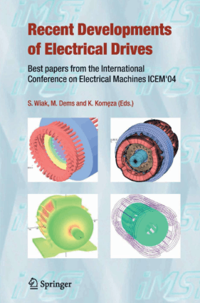 Recent Developments of Electrical Drives Best papers from the International Conference on Electrical Machines