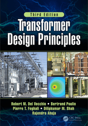 Transformer Design Principles Third Edition by Robert M Del Vecchio