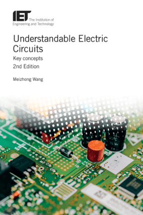 Understandable Electric Circuits Key concepts 2nd Edition by Meizhong Wang