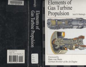 J. Mattingly H. von Ohain Elements of Gas Turbine propulsion