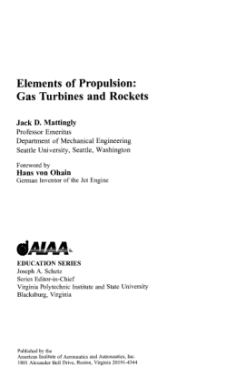 J. Mattingly H. von Ohain Elements of Propulsion Gas Turbines and Rockets