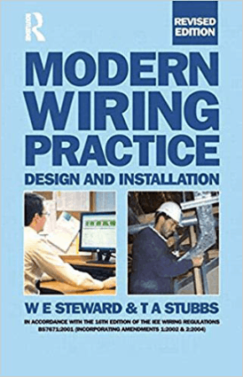 Modern Wiring Practice Design and Installation by Revised edition WE Steward and RA Beck Edited by TA Stubbs
