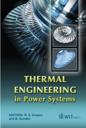 Thermal Engineering in Power Systems Edited by R S Amano and B Sunden