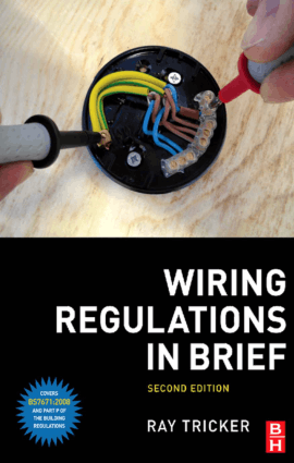 Wiring Regulations in Brief Second edition by Ray Tricker