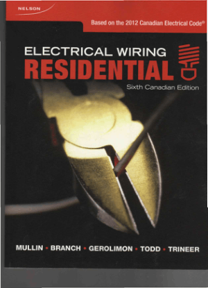 Electrical Wiring Residential Sixth Canadian Edition by Ray C Mullin