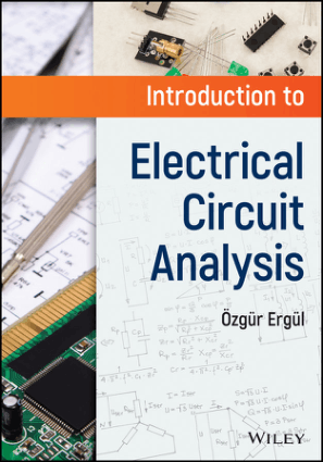 Introduction to Electrical Circuit Analysis by Ozgur Ergul