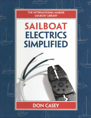 Sailboat Electrics Simplified By Don Casey