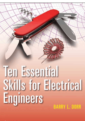 Ten Essential Skills for Electrical Engineers by Barry L. Dorr